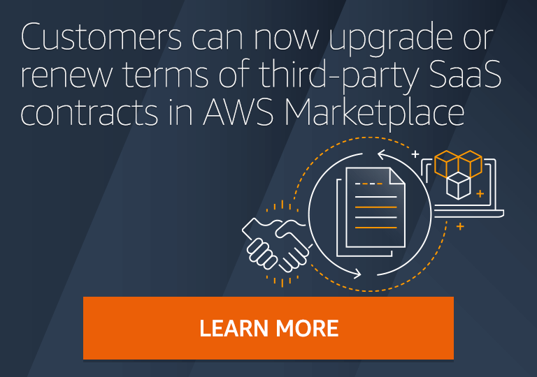 AWS Marketplace now supports SaaS Contract Upgrades and Renewals