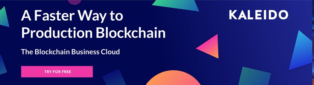 Kaleido: The Blockchain Business Cloud