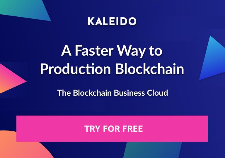 Kaleido: The Blockchain Business Cloud