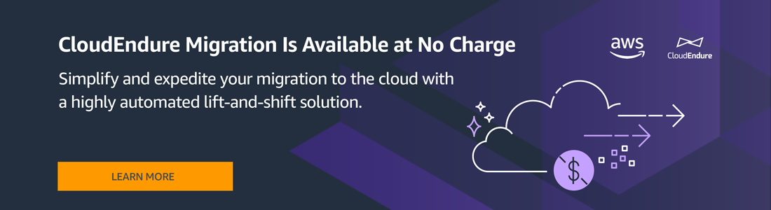 Cloud migration to AWS simplified for free with CloudEndure available in the AWS Marketplace.
