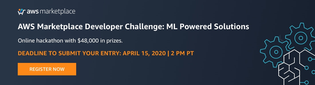 AWS Marketplace Developer Challenge: ML Powered Solutions