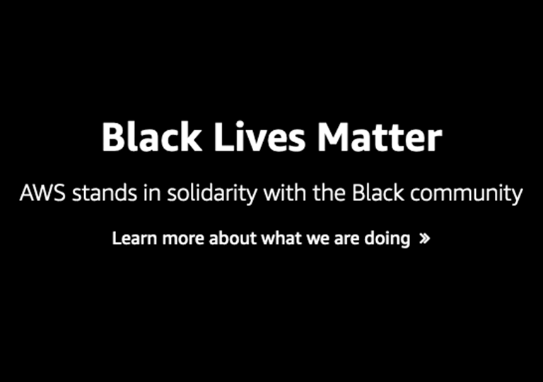 Black Lives Matter. AWS stands in solidarity with the Black community.