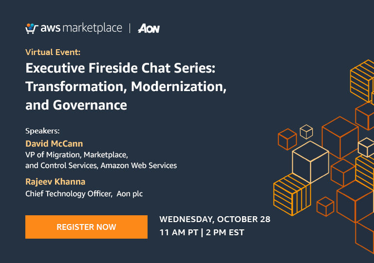 Executive Fireside Chat session titled Transformation, Modernization, and Governance, with David McCann, Vice President of AWS Migrations, Marketplace, and Control Services, and Rajeev Khanna, Chief Technology Officer at Aon plc