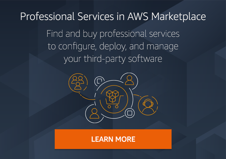 Find and buy assessments, implementation, support, managed services, and training for your third-party software with Professional Services in AWS Marketplace.